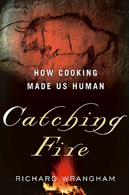 Wrangham_Catching_Fire